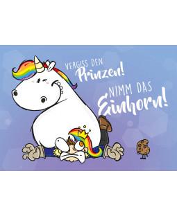 """Pummeleinhorn Postkarte A6, """" Vergiss den Prinzen"""""""